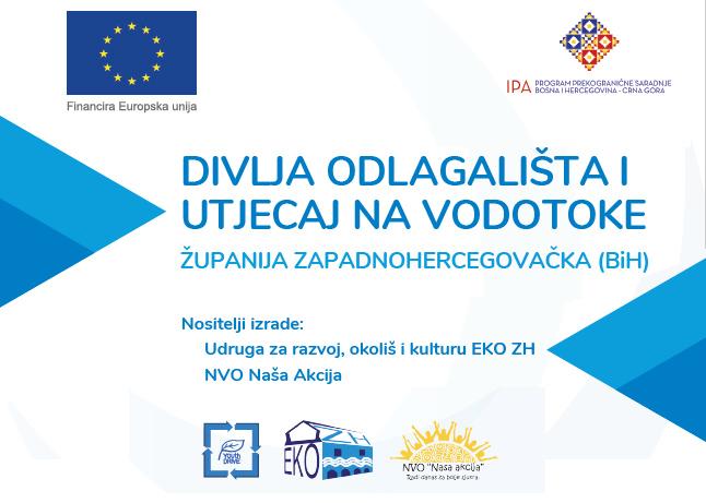 Divlja odlagališta i utjecaj na vodotoke – Županija zapadnohercegovačka (BiH)